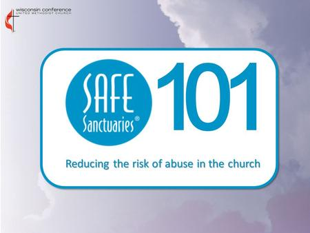 011 Reducing the risk of abuse in the church. Sharon Cook Coordinator of Camp, Retreat, and Age-Level Ministries 608-837-3388 Sam.
