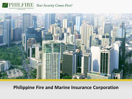 Philippine Fire and Marine Insurance Corporation.