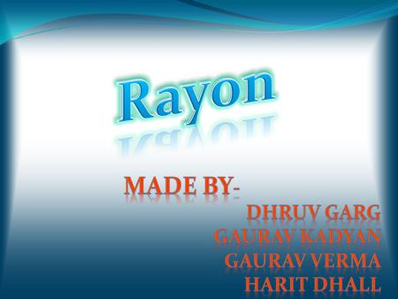 Rayon is manufactured regenerated cellulose fiber Because it is obtained from naturally occurring polymers it is not a synthetic fiber. Rayon is known.