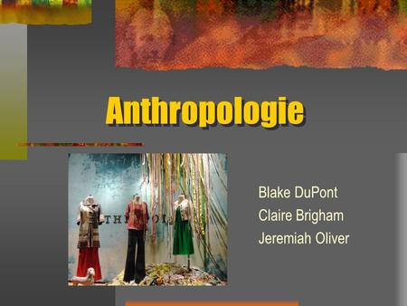 Anthropologie Blake DuPont Claire Brigham Jeremiah Oliver.