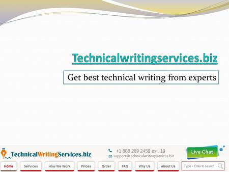 Get best technical writing from experts. About Us We are technicalwritingservices.biz providing you all sort of help required in writing technical things.