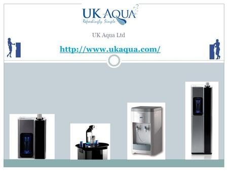 UK Aqua Ltd. Top Brands We have all top brands of water coolers, dispensers, drinking water fountains and associated product across.