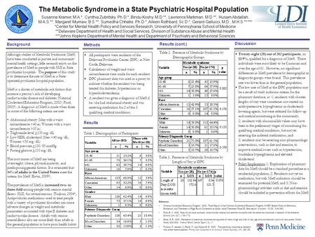 The Metabolic Syndrome in a State Psychiatric Hospital Population Although studies of Metabolic Syndrome (MetS) have been conducted in private and community.
