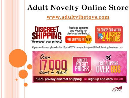 Adult Novelty Online Store www.adultvibetoys.com.