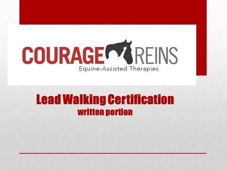 Lead Walking Certification written portion. Lead Walker's Responsibility.