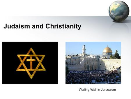 Judaism and Christianity Wailing Wall in Jerusalem.