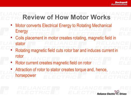 Review of How Motor Works Motor converts Electrical Energy to Rotating Mechanical Energy Coils placement in motor creates rotating, magnetic field in stator.