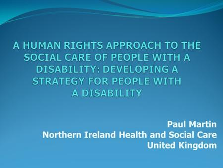 Paul Martin Northern Ireland Health and Social Care United Kingdom.