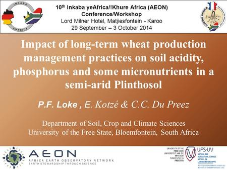 Logo here… Impact of long-term wheat production management practices on soil acidity, phosphorus and some micronutrients in a semi-arid Plinthosol P.F.