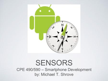 CPE 490/590 – Smartphone Development
