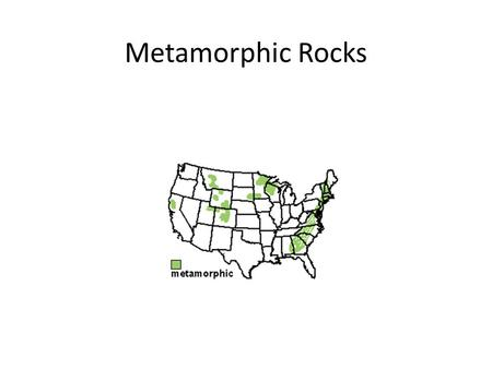 Metamorphic Rocks. Word Connections Metamorphic Meta - change Morph-change form Morphic- form.