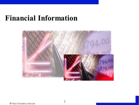  Tata Consultancy Services 1 Financial Information.