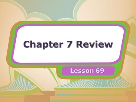 Chapter 7 Review Lesson 69. Chapter 7 Review 1. Which contains information about average tempera- tures in Brazil? atlas history textbook science textbook.
