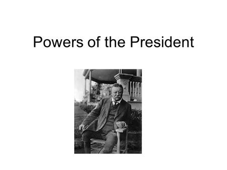 Powers of the President. Introduction Articles of Confederation didn't work (no executive) Article II of Constitution gives President broad powers. Heads.