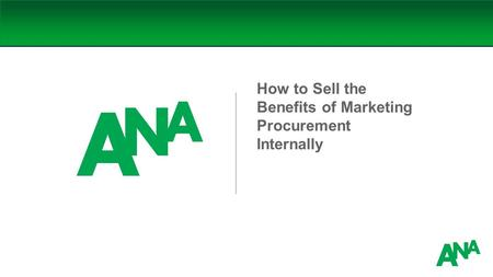 How to Sell the Benefits of Marketing Procurement Internally.
