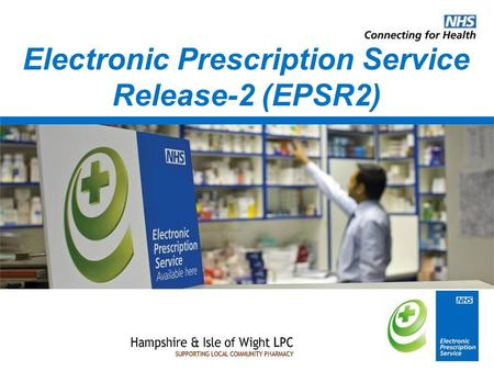 Electronic Prescription Service Release-2 (EPSR2).