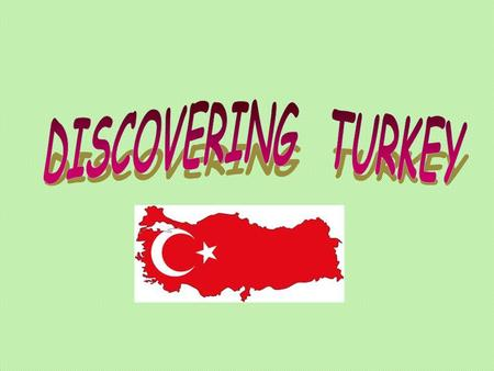 I'd like to say HELLO to all children from all over the world who will be reading this. I'm a small girl from Turkey. Do you know where Turkey is? Here.