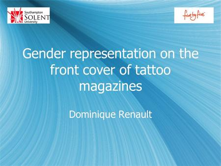 Gender representation on the front cover of tattoo magazines Dominique Renault.