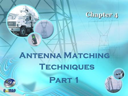 Antenna Matching Techniques