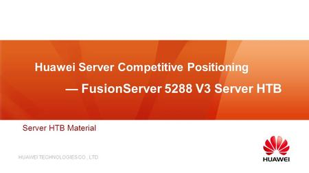 Huawei Server Competitive Positioning