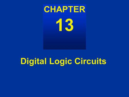 CHAPTER 13 Digital Logic Circuits. Figure 13.1 13-1 Voltage analog of internal combustion engine in-cylinder pressure Figure 13.1.