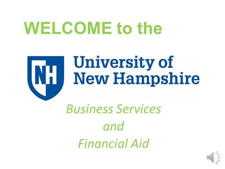 WELCOME to the Business Services and Financial Aid.