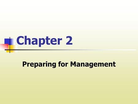 Chapter 2 Preparing for Management. I. Owner Benefits INCOME CASH FLOW is the cash left over after cash expenses. It is money that any owner can spend.
