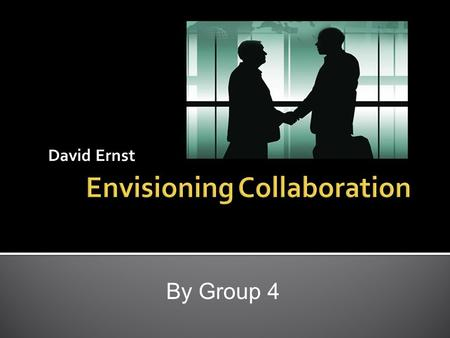 David Ernst By Group 4.  Alliance have become more important over the years.  Many leading companies rely parts of their annual revenue on alliances.