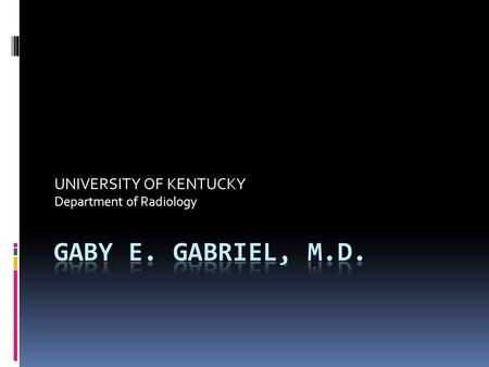 UNIVERSITY OF KENTUCKY Department of Radiology. HPI  57 yo man presented to the ER with sudden onset severe chest pain.  On arrival, patient was pale,