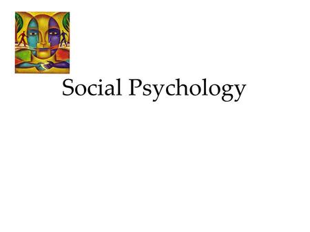 Social Psychology 1. Focuses in Social Psychology 2 Social psychology scientifically studies how we think about, influence, and relate to one another.
