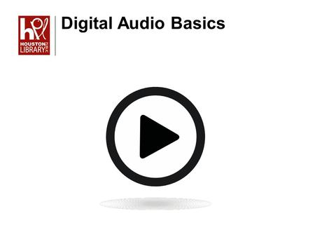 Digital Audio Basics. Objectives In this class, you will learn about Mp3 players and their accessories The differences between iTunes and Windows Media.