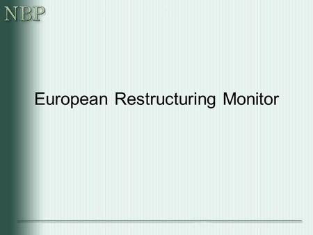 European Restructuring Monitor. EMCC The European Monitoring Centre on Change (EMCC) is a European information and exchange resource, which is being developed.