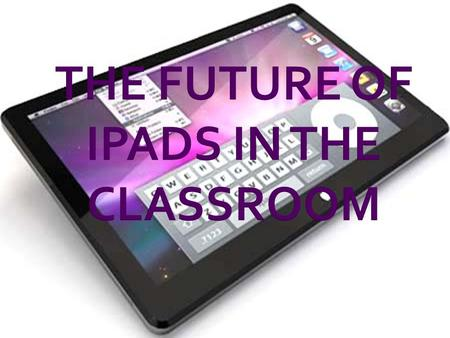 Teachers will be able to create apps on the specific things there students are learning Students would be able to download apps that teachers believe.