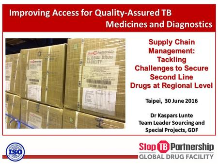 Improving Access for Quality-Assured TB Medicines and Diagnostics Medicines and Diagnostics Improving Access for Quality-Assured TB Medicines and Diagnostics.