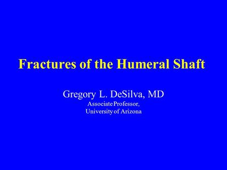Fractures of the Humeral Shaft