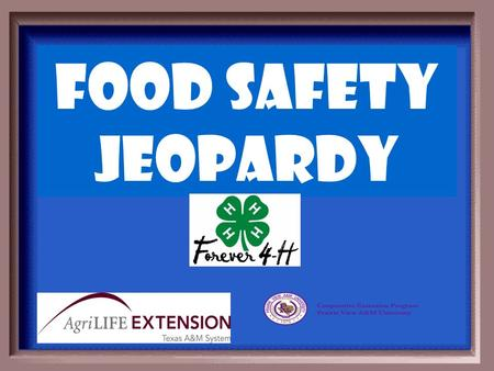 Food Safety Jeopardy General Food Safety Cooking Savvy.