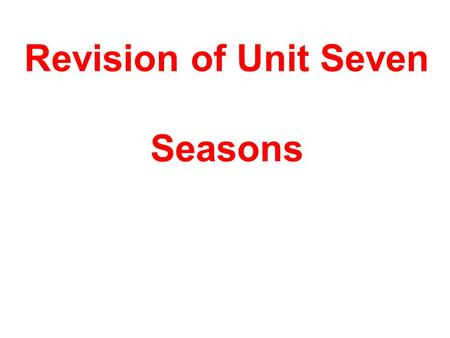 Revision of Unit Seven Seasons. 语法回顾 S V + 1. V S + + P 3. V S O + + 2. V S DO + + IO + 4. V S DO OC + + + 5.