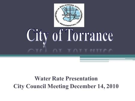 Water Rate Presentation City Council Meeting December 14, 2010.