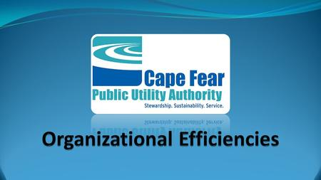 Operating Efficiencies Costs to operate and maintain the water and sewer system have not varied significantly during the first 5 years of operation.