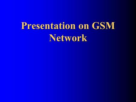 Presentation on GSM Network. By. P. Victer Paul Dear, We planned to share our eBooks and project/seminar contents for free to all needed friends like.