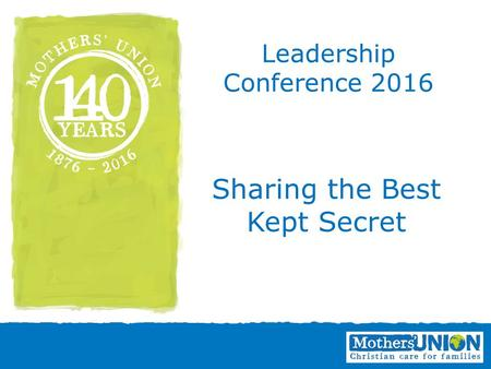 Sharing the Best Kept Secret Leadership Conference 2016.