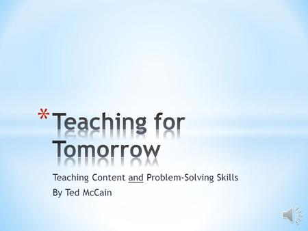Teaching Content and Problem-Solving Skills By Ted McCain.