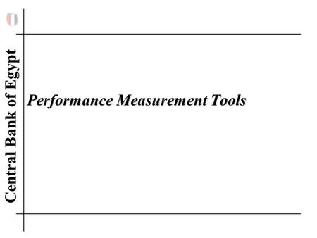 Central Bank of Egypt Performance Measurement Tools.