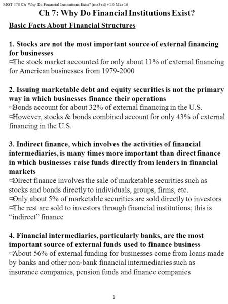 MGT 470 Ch Why Do Financial Institutions Exist? (me8ed) v1.0 Mar 16 1 Basic Facts About Financial Structures 1. Stocks are not the most important source.