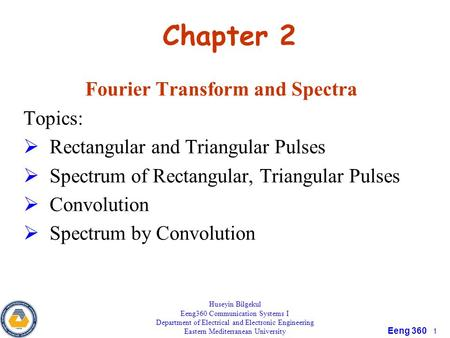 Fourier Transform and Spectra