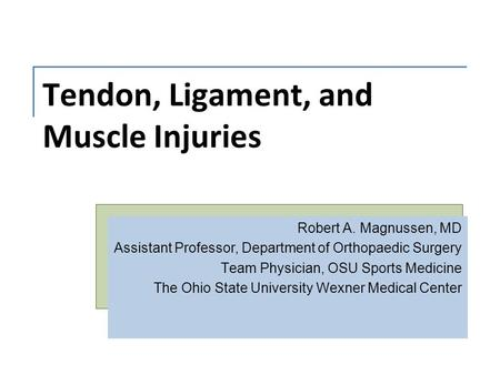 Tendon, Ligament, and Muscle Injuries