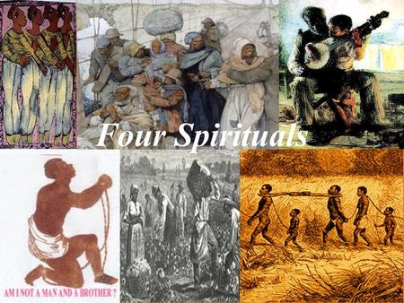 Four Spirituals. The Civil War and Slavery In the decades leading up to the Civil War, it was legal for Africans to be purchased as property throughout.