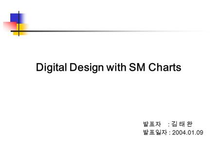 Digital Design with SM Charts