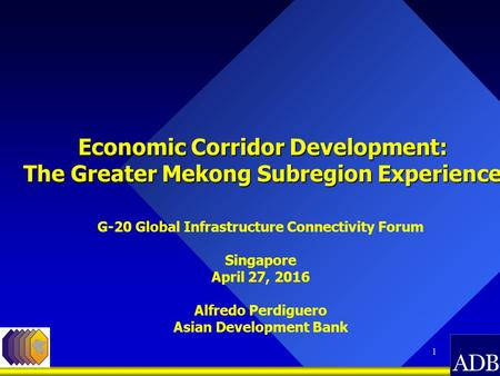 Economic Corridor Development: The Greater Mekong Subregion Experience