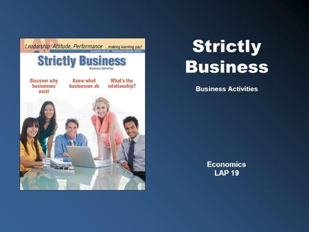 Economics LAP 19 Business Activities Strictly Business.